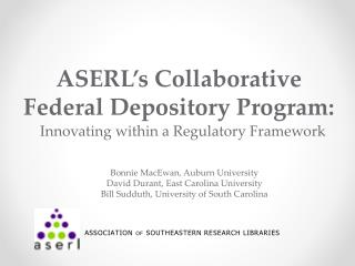 ASERL's Collaborative Federal Depository Program: Innovating within a Regulatory Framework