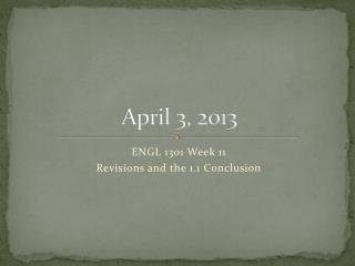 April 3, 2013