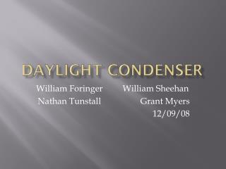 Daylight condenser