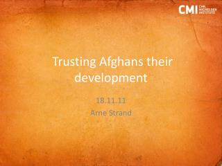 Trusting Afghans their development
