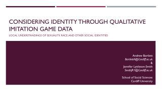 Considering identity through qualitative imitation game data