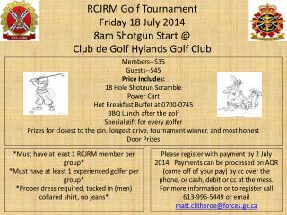 RCJRM Golf Tournament Friday 18 July 2014 8am Shotgun Start @ Club de Golf  Hylands  Golf Club