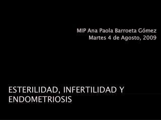 Esterilidad, infertilidad y Endometriosis