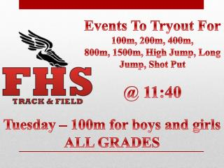 Events To Tryout For 100m, 200m, 400m, 800m, 1500m, High Jump, Long Jump, Shot Put