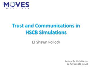 Trust and Communications in HSCB Simulations