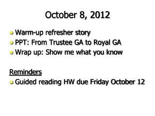 October 8, 2012