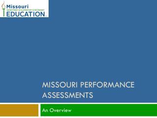 Missouri Performance Assessments