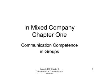 In Mixed Company Chapter One