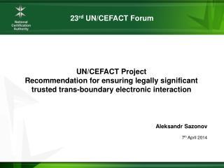 23 rd  UN/CEFACT Forum
