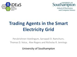 Trading Agents in the Smart Electricity Grid