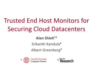 Trusted End Host Monitors for Securing Cloud Datacenters