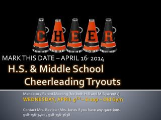 H.S. & Middle School 	Cheerleading  Tryouts