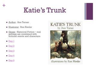 Katie�s Trunk