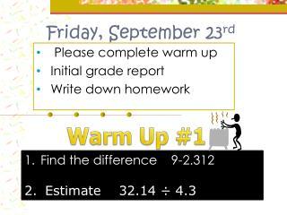 Friday,  September  23 rd