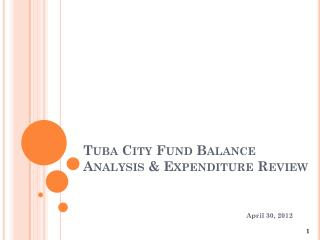 Tuba City Fund Balance Analysis & Expenditure Review