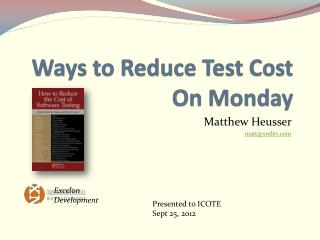 Ways to Reduce Test Cost On Monday