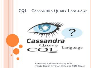 CQL – Cassandra Query Language
