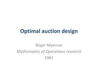 Optimal auction design