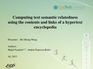 Computing text semantic relatedness using the contents and links of a hypertext encyclopedia