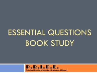 Essential Questions  Book Study