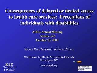 Consequences of delayed or denied access to health care services:  Perceptions of individuals with disabilities