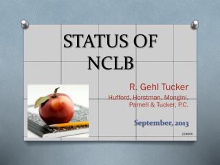 STATUS OF NCLB