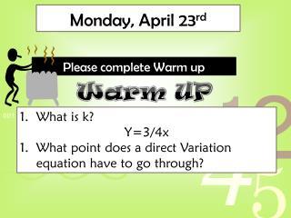Monday, April 23 rd