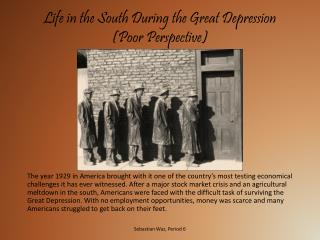 Life in the South During the Great Depression (Poor Perspective)