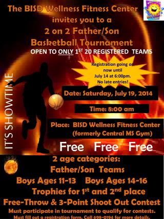 2 age categories:      Father/Son  Teams Boys Ages 11-13    Boys Ages 14-16