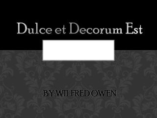 By:Wilfred  Owen