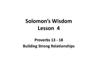 Solomon's Wisdom Lesson  4