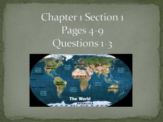 Chapter 1 Section 1  Pages 4-9 Questions 1-3