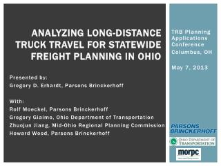 Analyzing long-distance truck travel for Statewide Freight Planning in Ohio