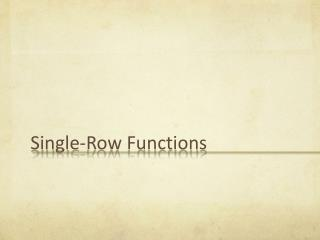 Single-Row Functions