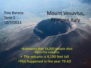 Mount Vesuvius, Pompeii Italy