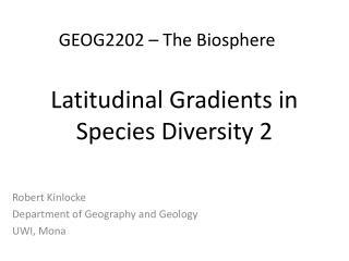 Latitudinal Gradients in Species Diversity 2