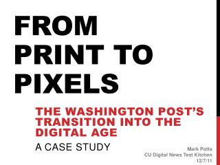 From Print to pixels