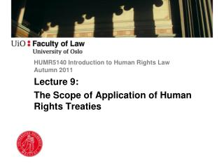 HUMR5140 Introduction to Human Rights Law Autumn 2011