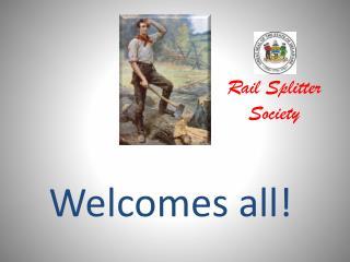 Rail Splitter Society
