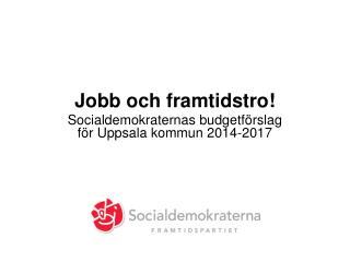 Jobb och framtidstro!