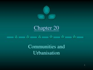 Communities and Urbanisation