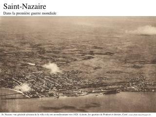 Saint-Nazaire  Dans la première guerre mondiale