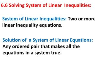 6.6 Solving System of Linear  Inequalities: