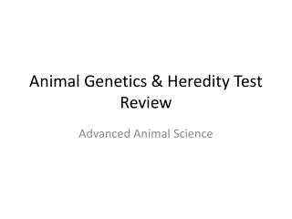 Animal Genetics & Heredity Test Review
