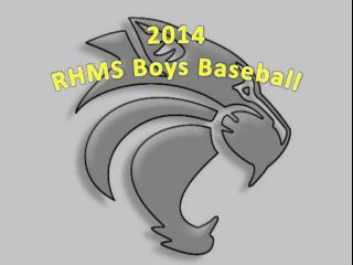 2014 RHMS Boys Baseball