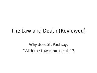 The Law and Death (Reviewed)