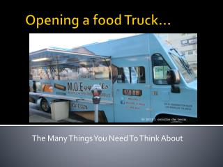 Opening a food Truck…