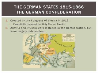 The German States 1815-1866 The German Confederation