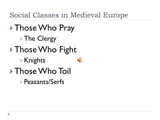 Social Classes in Medieval Europe