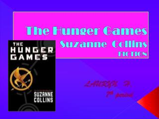 The Hunger Games Suzanne   C ollins FICTION